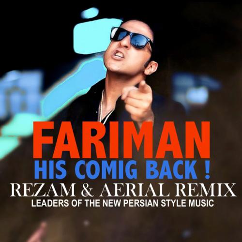 RezaM-and-Hosein-Aerial-His-Coming-Back-(Fariman)-Remix-f