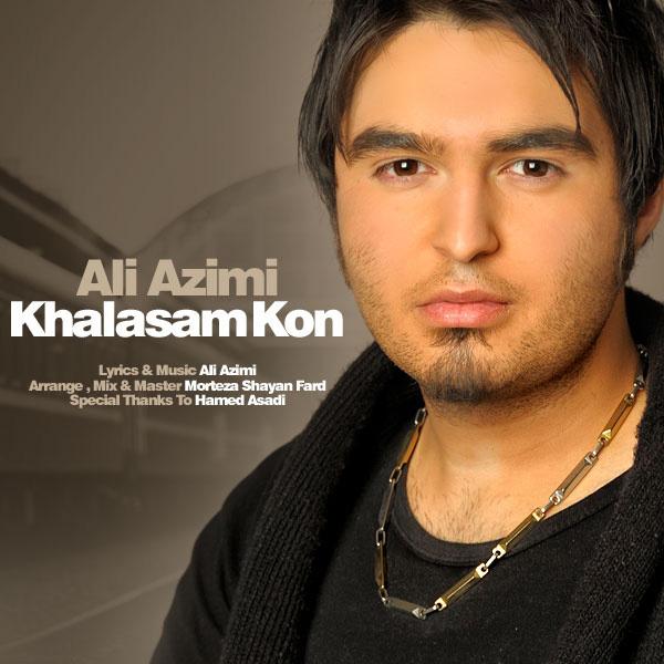 ali-azimi-khalasam-kon-f