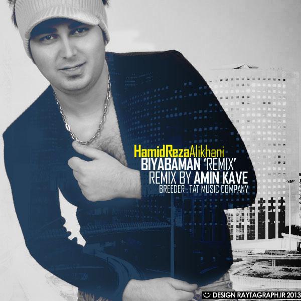 hamidreza-alikhani-bia-ba-man-(remix)-f
