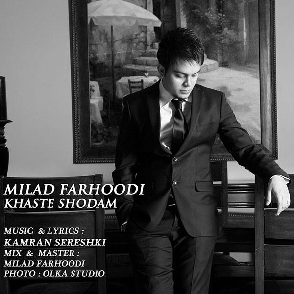 milad-farhoodi-khaste-shodam-f