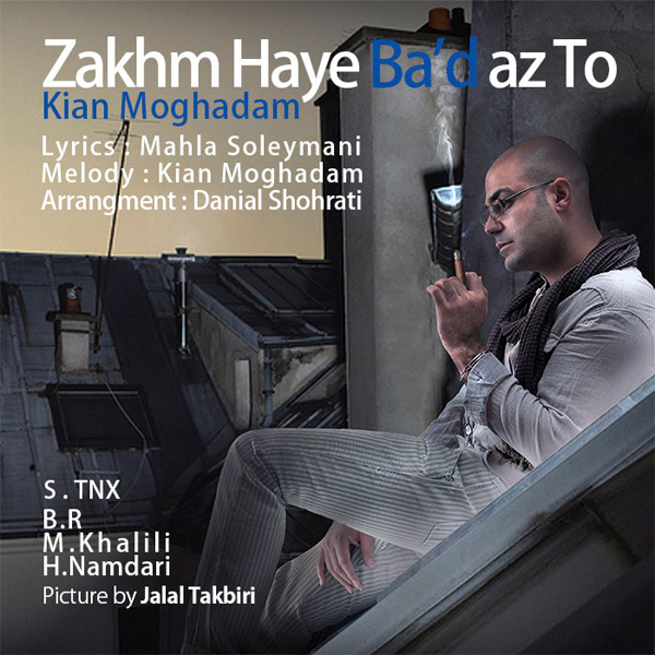 Kian-Moghadam-Zakhmaye-Bad-Az-To-f