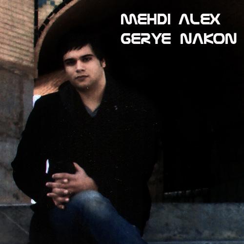 Mehdi-Alex-Gerye-Nakon-f
