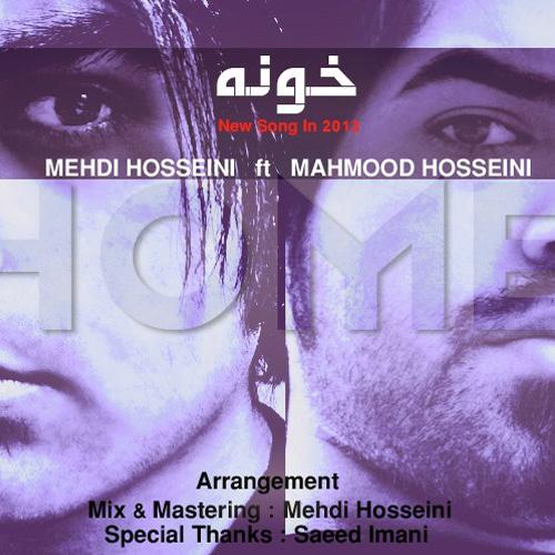 Mehdi-Hosseini-Khooneh-Ft-Mahmoud-Hosseini-f