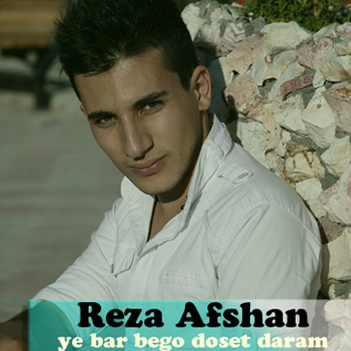 Reza-Afshan-Ye-Bar-Bego-Doset-Daram-f