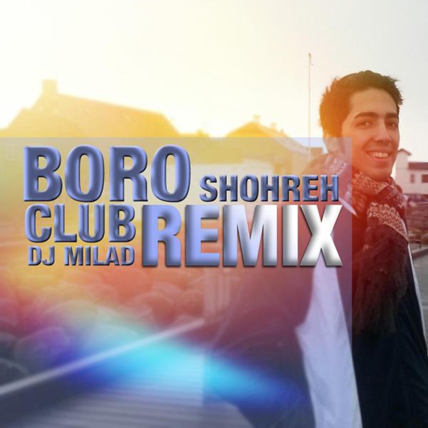 Shohreh-Boro-DJ-Milad-Remix-f