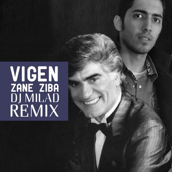 Vigen-Zane-Ziba-DJ-Milad-Remix-f