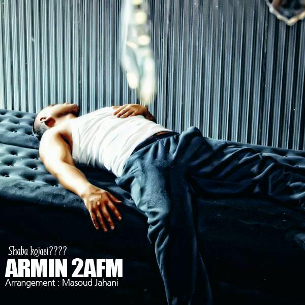 Armin-2AFM-Shaba-Kojayi