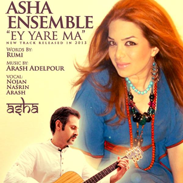Asha Ensemble - Ey Yaar e Maa