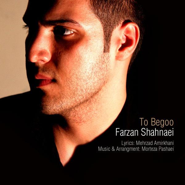 Farzan Shahnae - To Begoo
