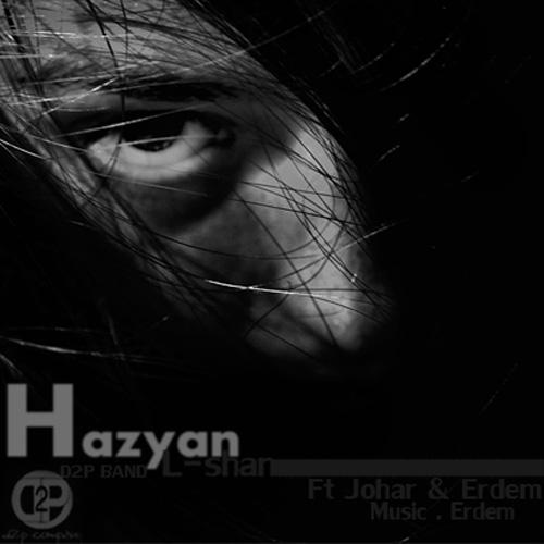 L-Shan - Hazyan (Ft Erdem & Johar)