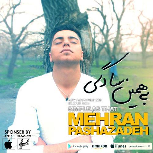 Mehran Pashazadeh - Be Hamin Sadegi