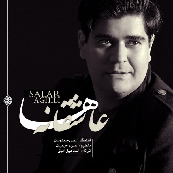 Salar Aghili - Asheghaneha