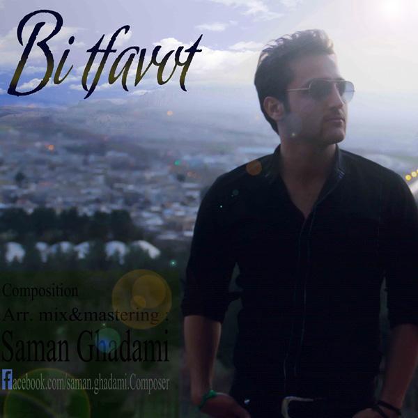 Saman Ghadami - Bi Tafavot