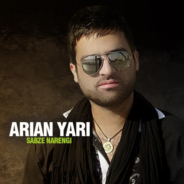 Arian Yari - Sabze Narengi