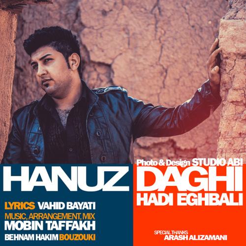 Hadi Eghbali - Hanuz Daghi