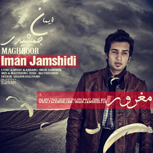 Iman Jamshidi - Maghroor