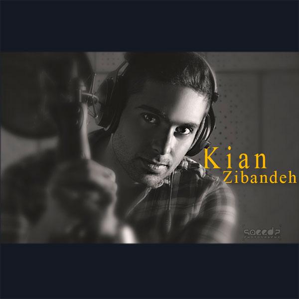 Kian Zibandeh - Bebin Baroon