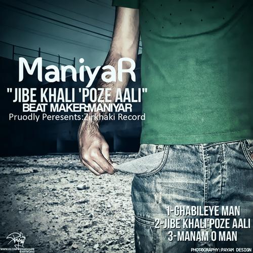 ManiyaR - Jibe Khali Poze AAli