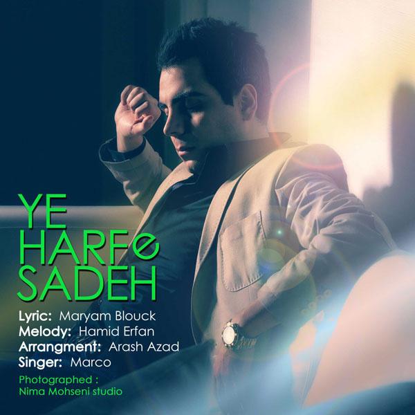 Marco - Ye Harfe Sadeh