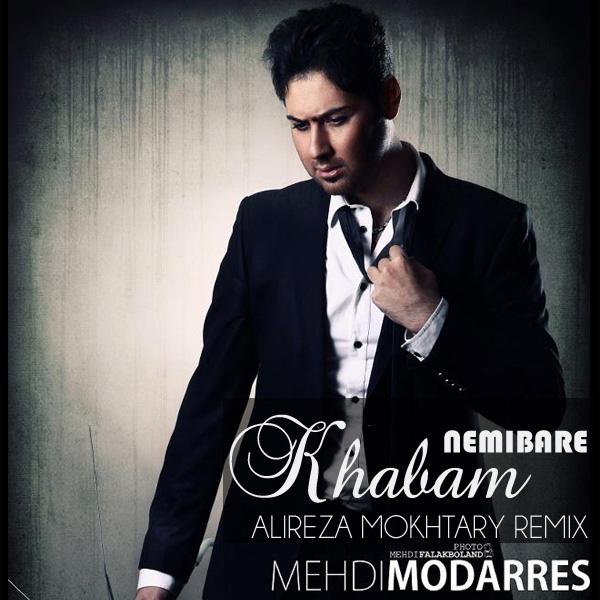 mehdi-modarres-khabam-nemibare-(alireza-mokhtary-remix)-f