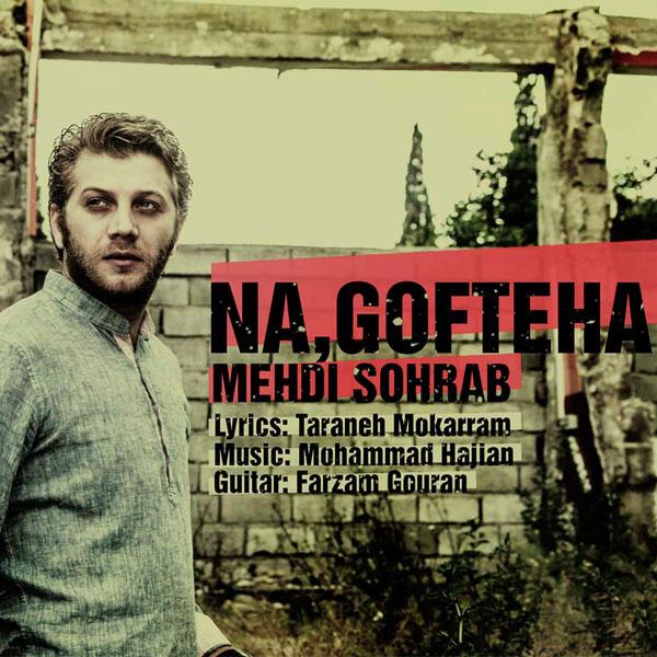 Mehdi Sohrab - Na Gofteha