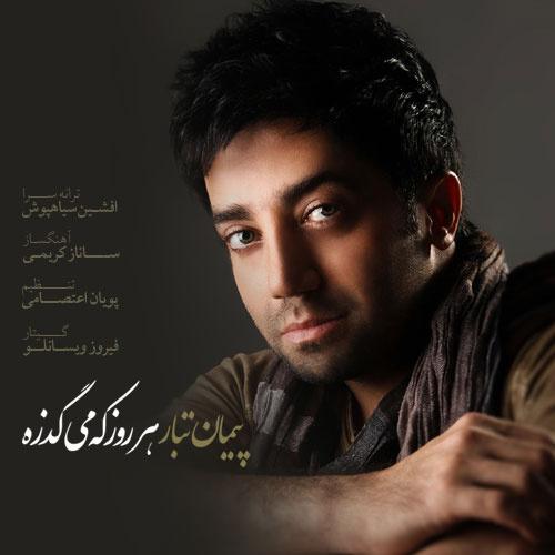Peyman Tabar - Har Rooz Ke Migzare