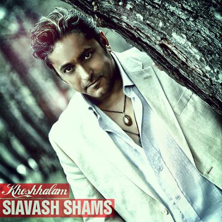 Siavash Shams - Khoshhalam