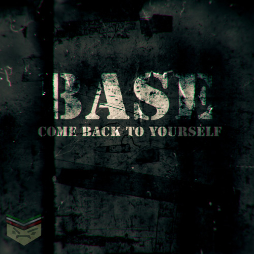 Base-Come-Back-To-YourSelf-f