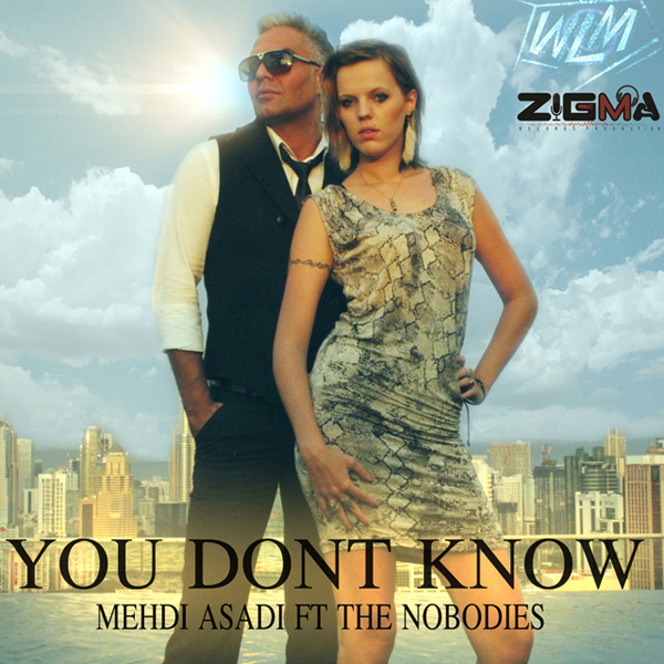 Mehdi-Asadi-You-Dont-Know-(Ft-The-Nobodies)-f
