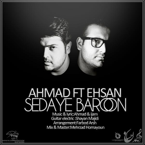 ahmad-sedaye-baroon-(ft-ehsan)-f