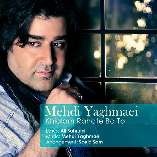 mehdi-yaghmaei-khialam-rahate-ba-to-f
