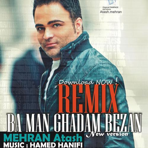 mehran-atash-ba-man-ghadam-bezan-(new-version)-f