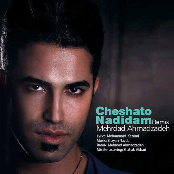 mehrdad-ahmadzadeh-cheshato-nadidam-(remix)-f