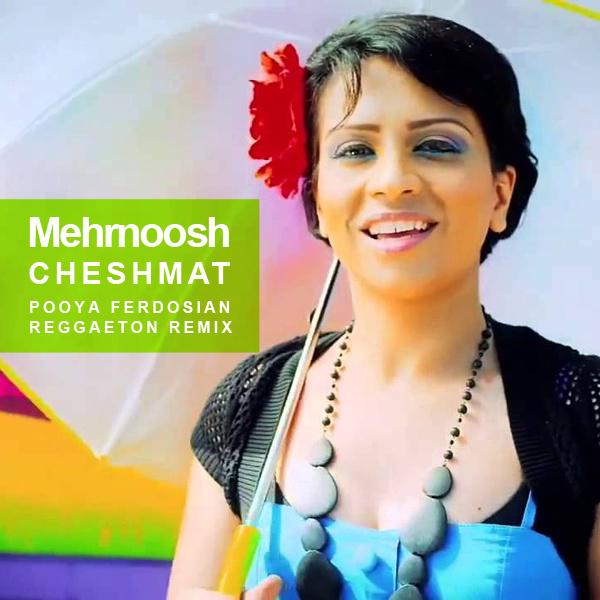 mehrnoosh-cheshmat-(pooya-remix)-f
