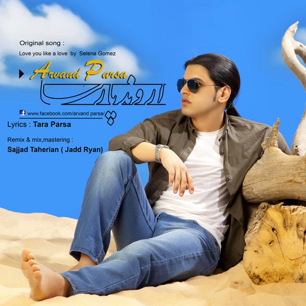 Arvand Parsa - Dooset Daram