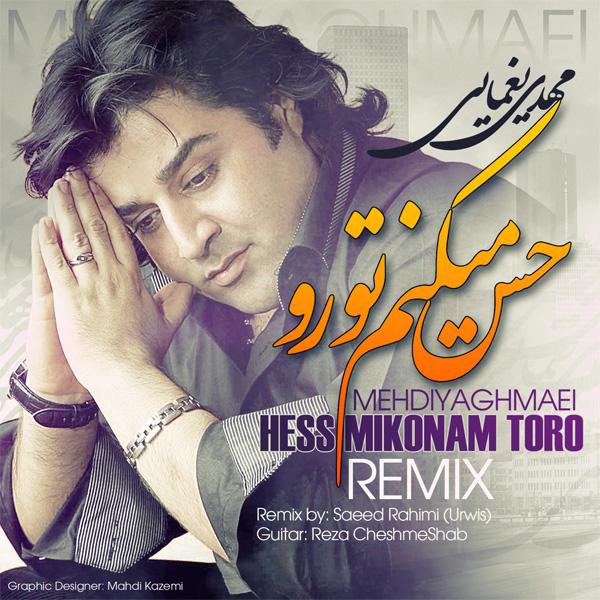 Mehdi-Yaghmaie---Hess-Mikonam-Toro-(Saeed-Urwis-Remix)-f