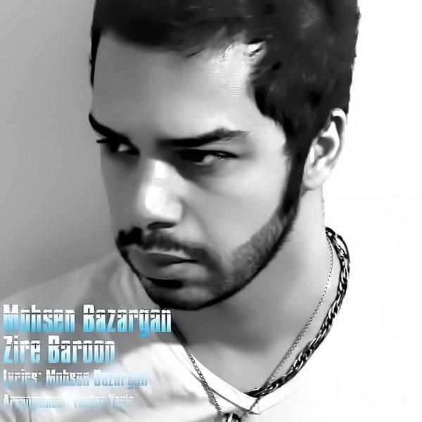 Mohsen Bazargan - Zire Baroon
