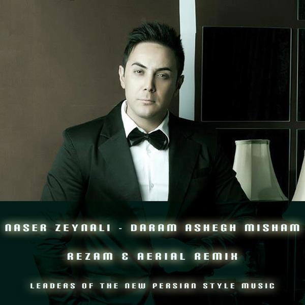 Naser-Zeynali-Daram-Ashegh-Misham-(RezaM-Aerial-Remix)-f