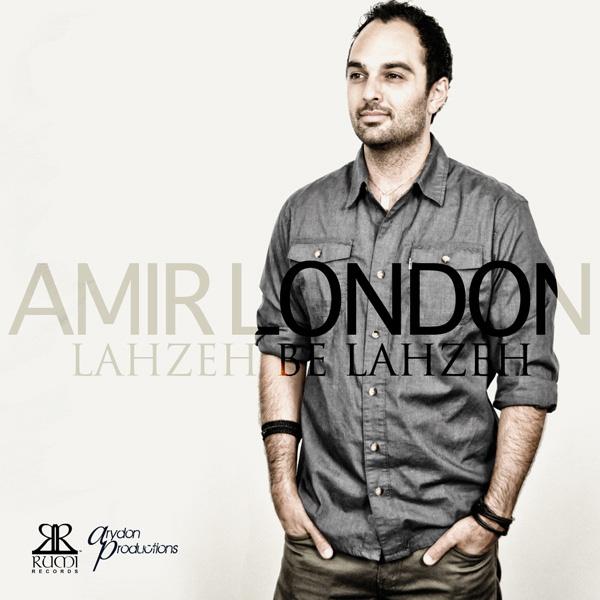 Amir London - Lahzeh Be Lahzeh