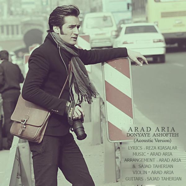 Arad Aria - Donyaye Ashofteh (Acoustic Version)