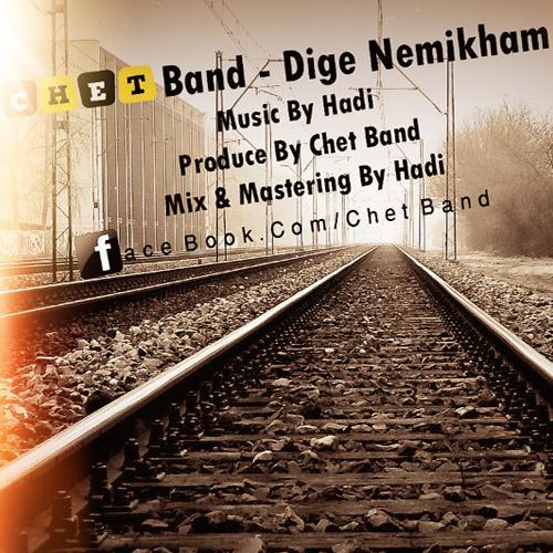 Chet Band - Dige Nemikham
