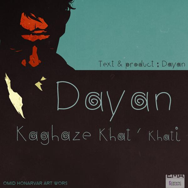 Dayan - Kaqaz Khat Khati