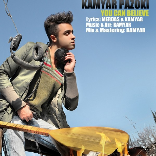 Kamyar Pazoki - You Can Believe