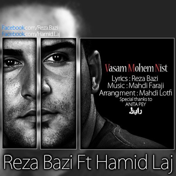 reza-bazi-vasam-mohem-nist-(ft-hamid-laj)-f