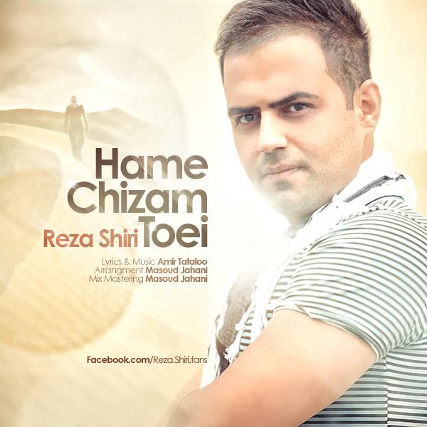 Reza Shiri - Hame Chizam Toei
