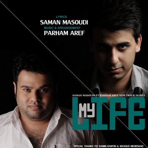 saman-masoudi-parham-aref-my-life-f
