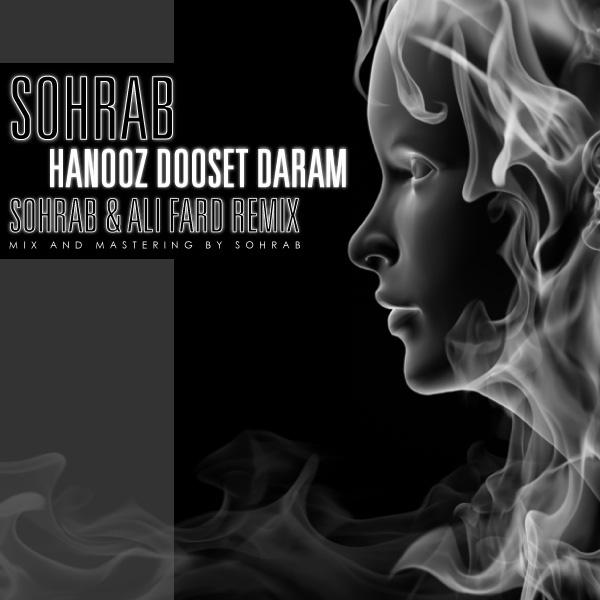 sohrab-hanooz-dooset-daram-(remix)-f