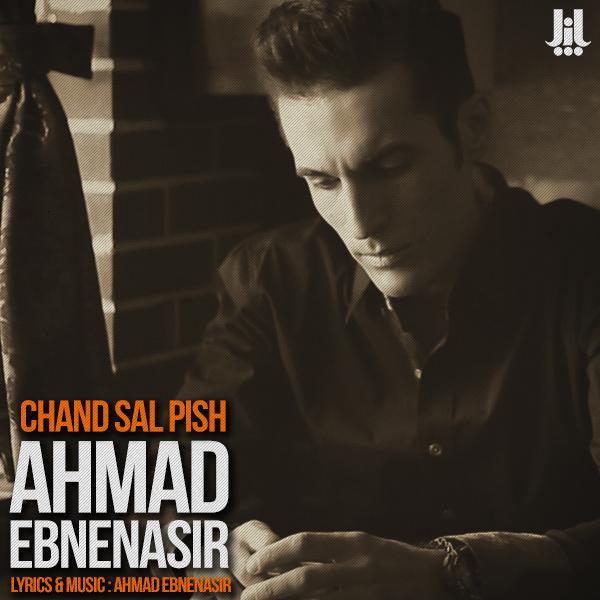 Ahmad-Ebnenasir---Chand-Sal-Pish-f