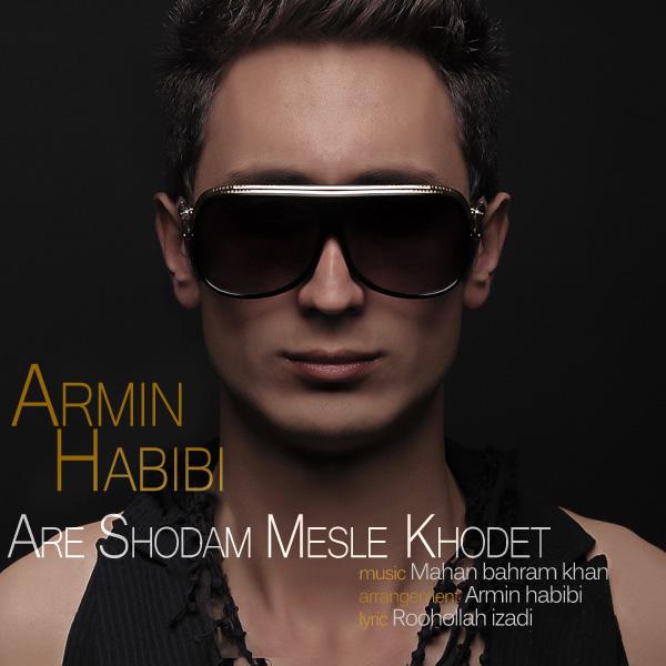 Armin-Habibi---Are-Shodam-Mesle-Khodet-f