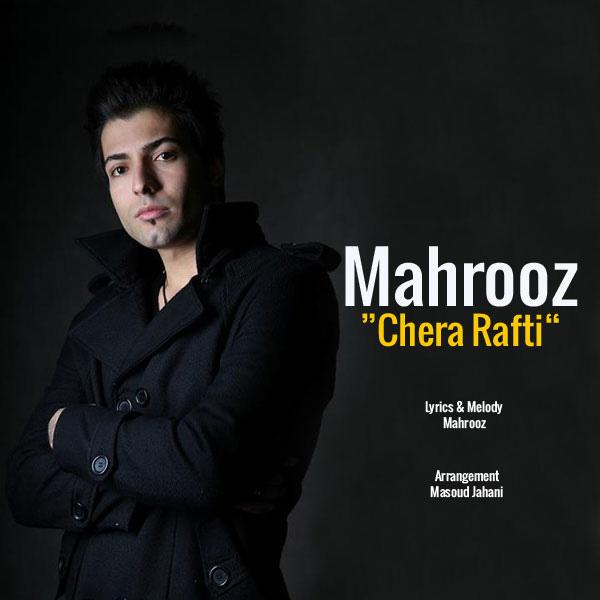 Mahrooz---Chera-Rafti-f